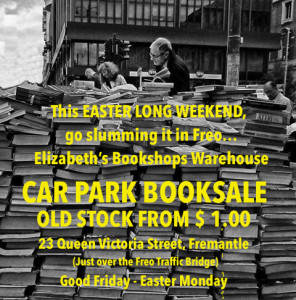 "Elizabeth's Bookshops Warehouse ""Old Stock"" Carpark Booksale from $1.00"